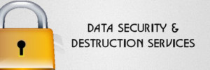 Services - Data Security and Destruction Services